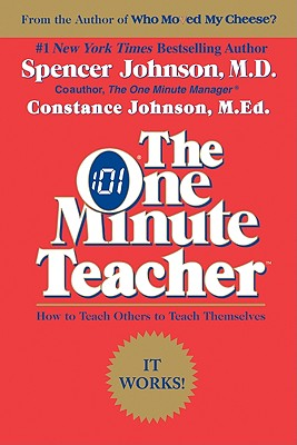 The One Minute Teacher By Johnson, Spencer/ Johnson, Constance